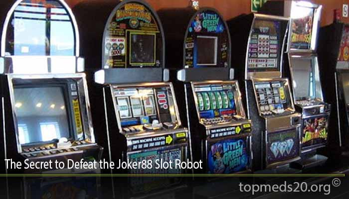 The Secret to Defeat the Joker88 Slot Robot