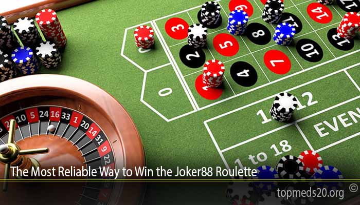 The Most Reliable Way to Win the Joker88 Roulette
